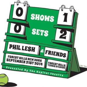Phil Lesh & Friends Tennis Scoreboard