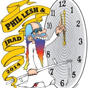 Phil Lesh & JRAD - Capitol Theatre - New Years 2014