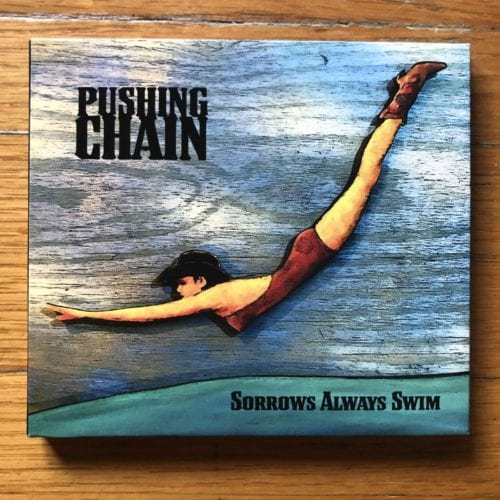 Pushing Chain - Sorrow Always Swim